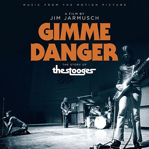 Music From The Motion Picture 'Gimme Danger' de Various Artists