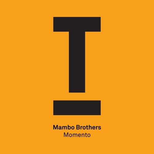 Momento (Radio Edit) de The Mambo Brothers