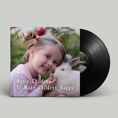 Music Children To Make Children Happy von Various Artists
