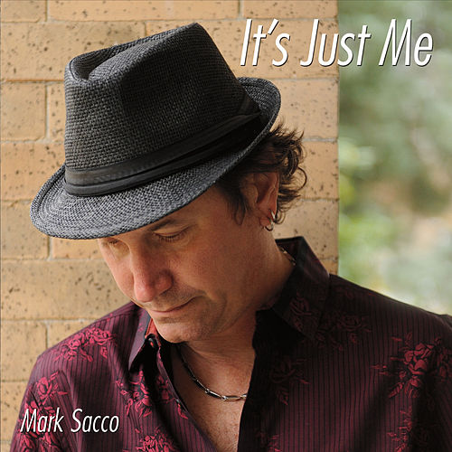 It's Just Me by Mark Sacco