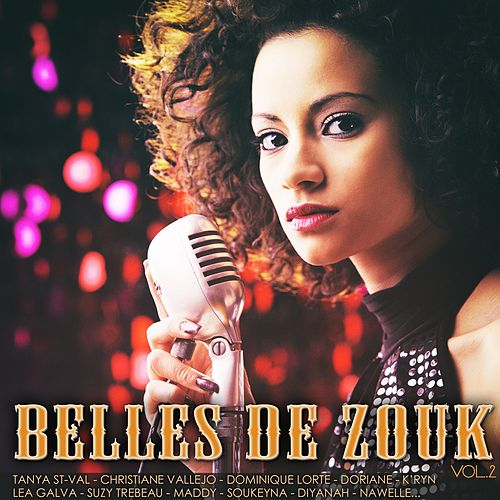 Belles de zouk, vol. 2 di Various Artists