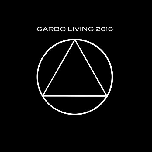 Living 2016 (Live) by Garbo