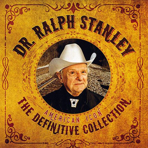 The Definitive Collection de Ralph Stanley