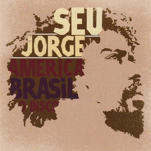 America Brasil O Disco de Seu Jorge