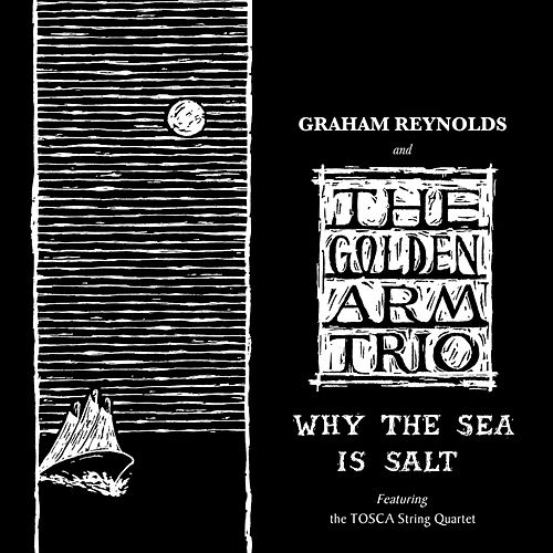 Why the Sea Is Salt by Various Artists