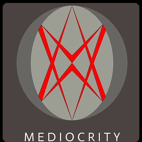 Mediocrity by Artful Candid