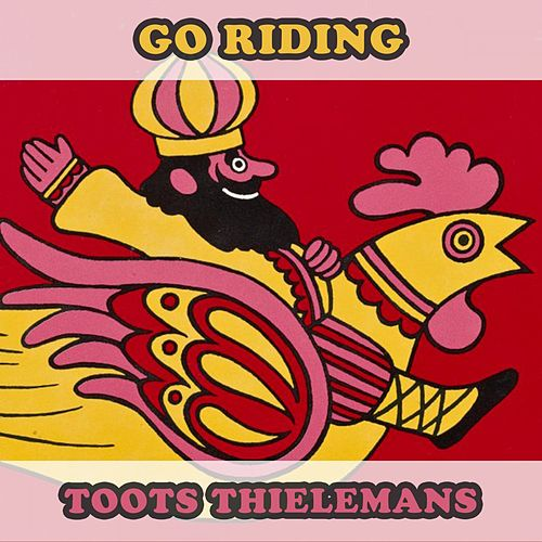 Go Riding von Toots Thielemans