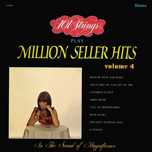 101 Strings Play Million Seller Hits, Vol. 4 (Remastered from the Original Master Tapes) de 101 Strings Orchestra