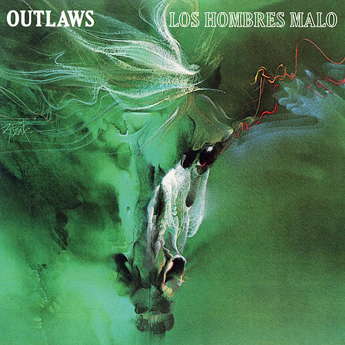 Los Hombres Malo by The Outlaws