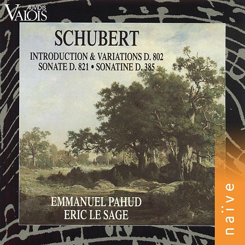 Schubert: Introduction et variations D. 802, Sonate D. 821, sonatine D. 385 de Emmanuel Pahud