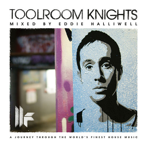Toolroom Knights Mixed By Eddie Halliwell de Various Artists