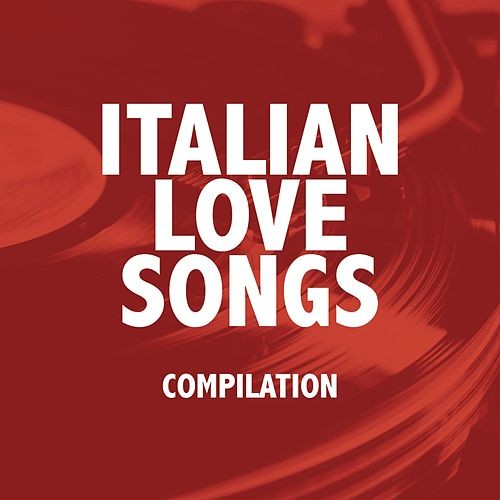 Italian love songs de Various Artists