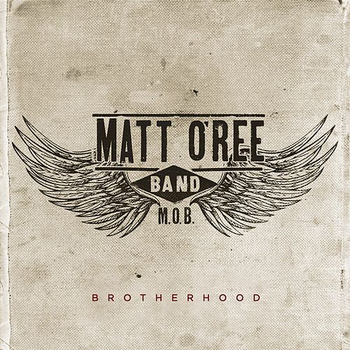 Brotherhood von Matt O'Ree Band