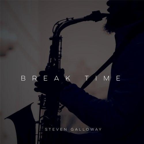 Break Time von Steven Galloway