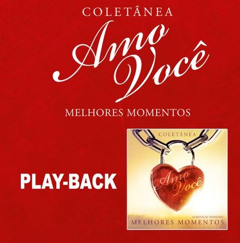 Amo Você Melhores Momentos - Playback von Various Artists