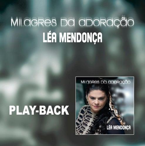 Milagres da Adoração - Playback de Léa Mendonça