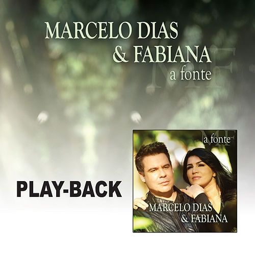 A Fonte - Playback by Marcelo Dias & Fabiana