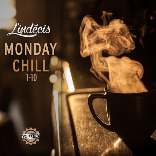Monday Chill Compilation de L'Indécis