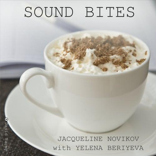 Sound Bites by Jacqueline Novikov