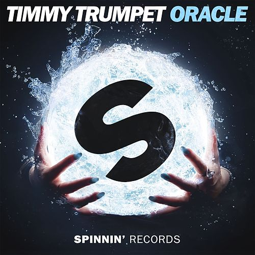 Oracle by Timmy Trumpet