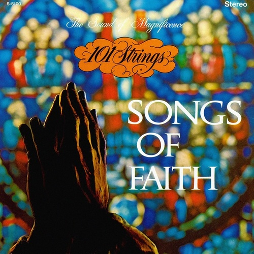 Songs of Faith (Remastered from the Original Master Tapes) by 101 Strings Orchestra