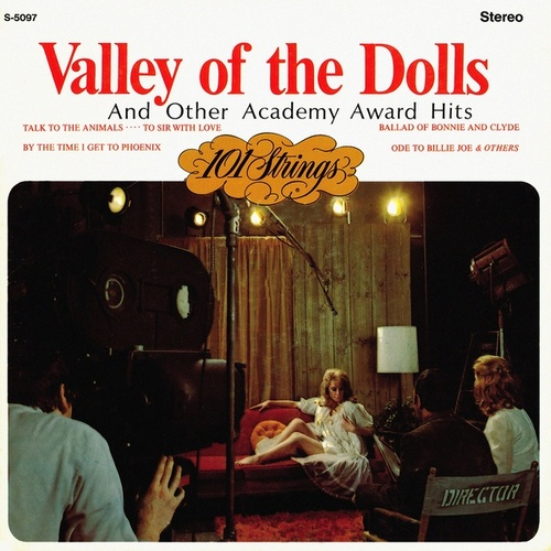Valley of the Dolls and Other Academy Award Hits (Remastered from the Original Master Tapes) de 101 Strings Orchestra