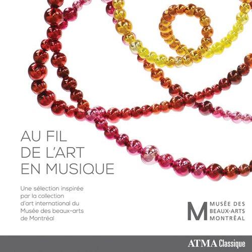 Au fil de l'art en musique by Various Artists