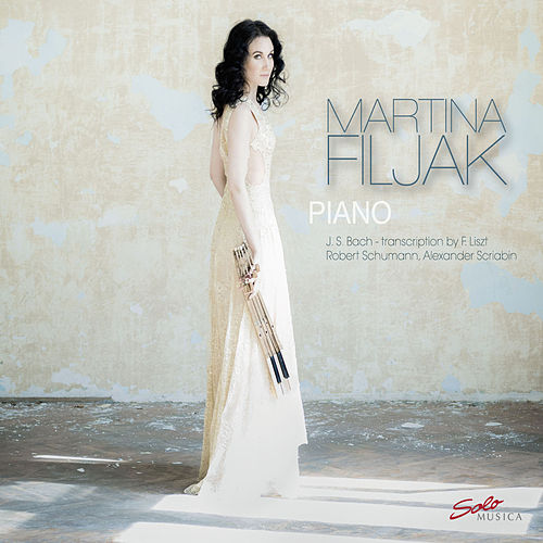 Bach, Schumann & Scriabin: Piano Works by Martina Filjak