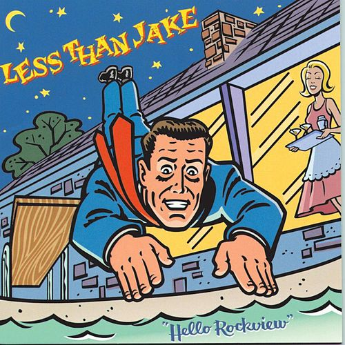 Hello Rockview von Less Than Jake