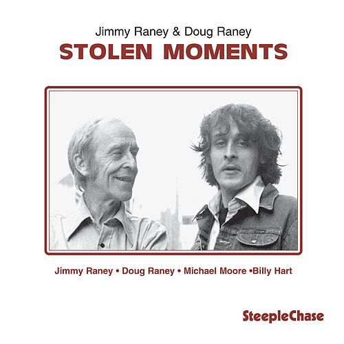 Stolen Moments by Doug Raney