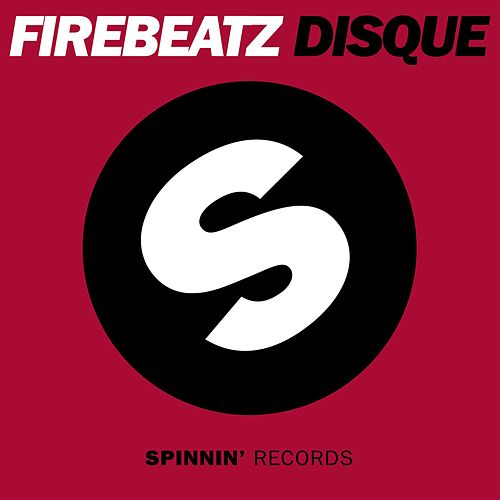 Disque by Firebeatz