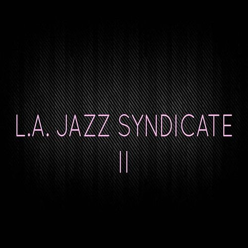 L.A. Jazz Syndicate, Vol. 2 von L.A. Jazz Syndicate