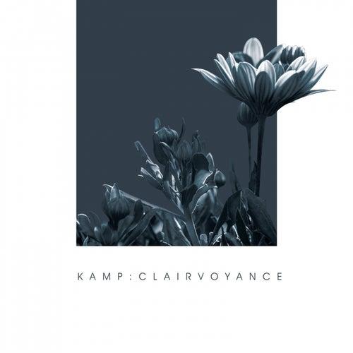 Clairvoyance von The Kamp