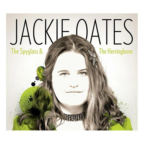 The Spyglass & the Herringbone di Jackie Oates