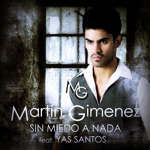 Sin Miedo a Nada (feat. Yas Santos) de Martin Gimenez