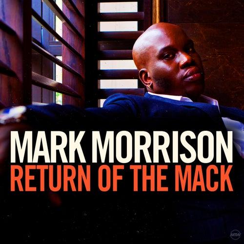 Return Of The Mack de Mark Morrison
