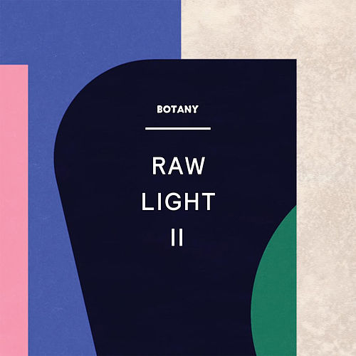 Raw Light II von Botany
