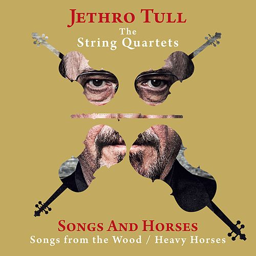 Songs and Horses (Songs from the Wood / Heavy Horses) by Jethro Tull