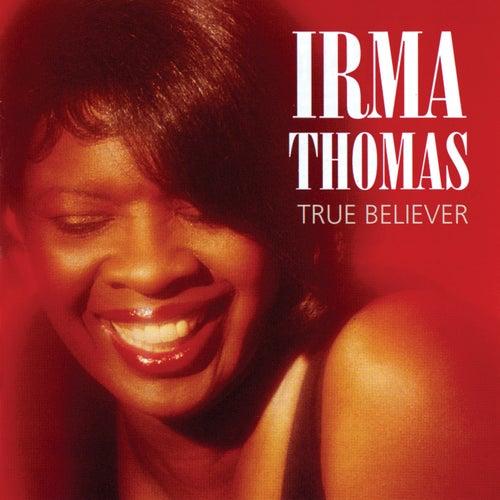 True Believer de Irma Thomas
