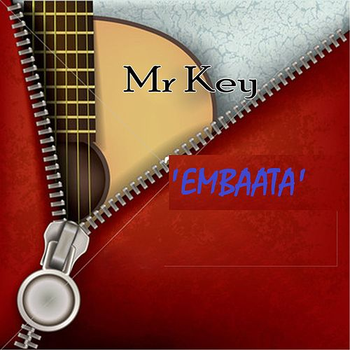 Embaata by Mr Key