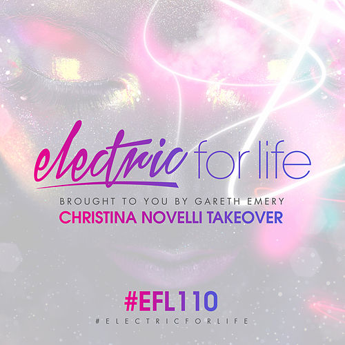 Electric For Life Episode 110 von Various Artists