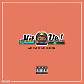Hit You Up by Micah Million