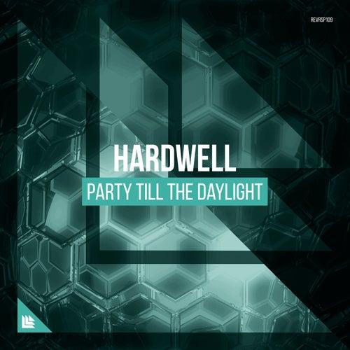 Party Till The Daylight de Hardwell