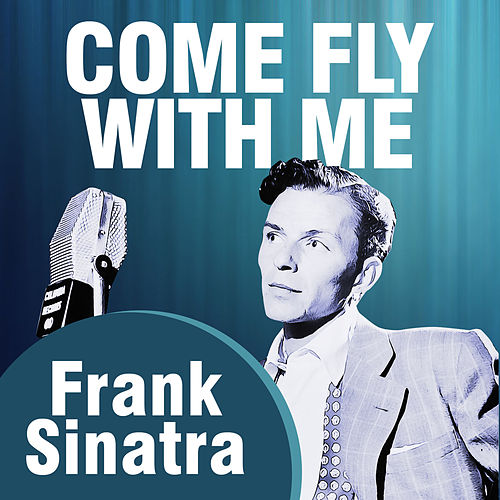 Come Fly With Me de Frank Sinatra