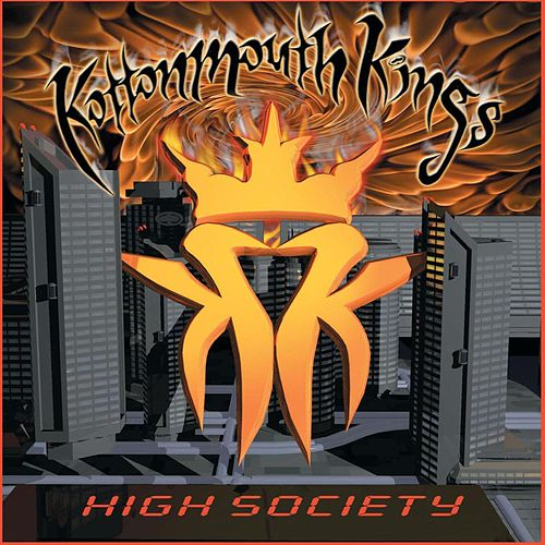 High Society de Kottonmouth Kings