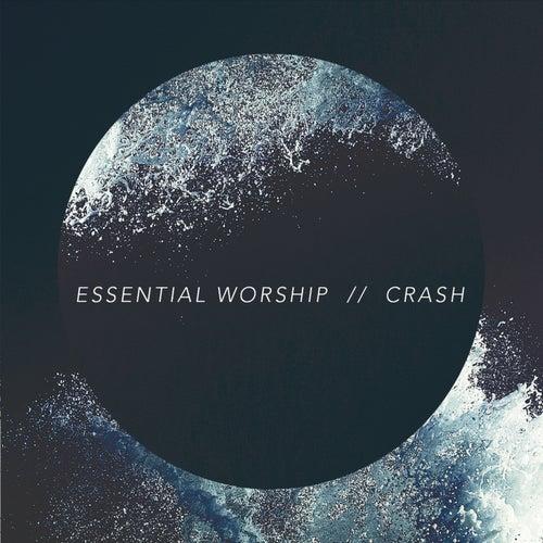 Crash by Essential Worship