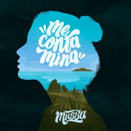 Me ContaMina by Mussoumano