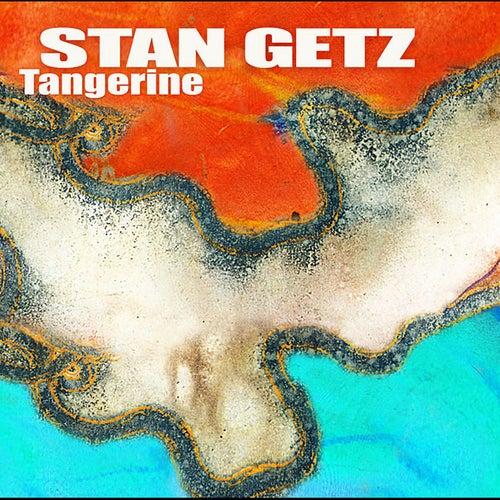 Tangerine by Stan Getz