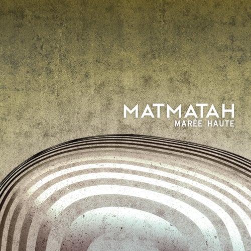 Marée haute de Matmatah