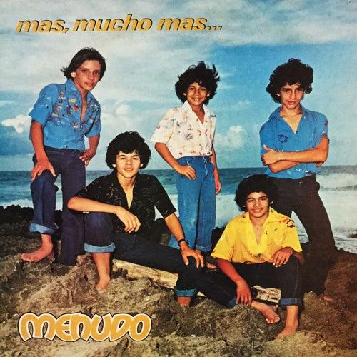Mas, Mucho Mas by Menudo